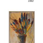 De plumes en pot - pastel et huile sur papier 70 x 50 cm 1992